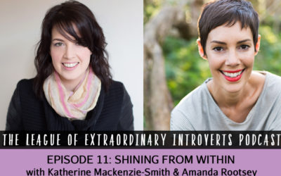 The League of Extraordinary Introverts #11 – Shining From Within with Amanda Rootsey