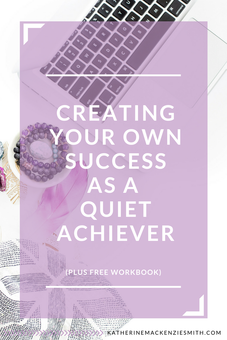 Quiet achievers – you know who you are – it's time to declare it. You're a quiet achiever AND you can be super successful, okay? As a quiet achiever from way back I know what it feels like to privately work away behind the scenes while you wistfully watch your colleagues seemingly leap ahead of you.