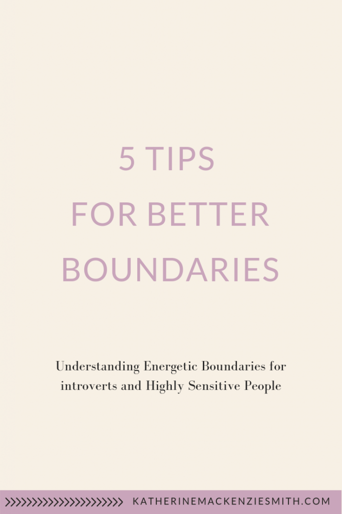 Cream background with purple text that reads 5 tips for better boundaries, understanding energetic boundaries