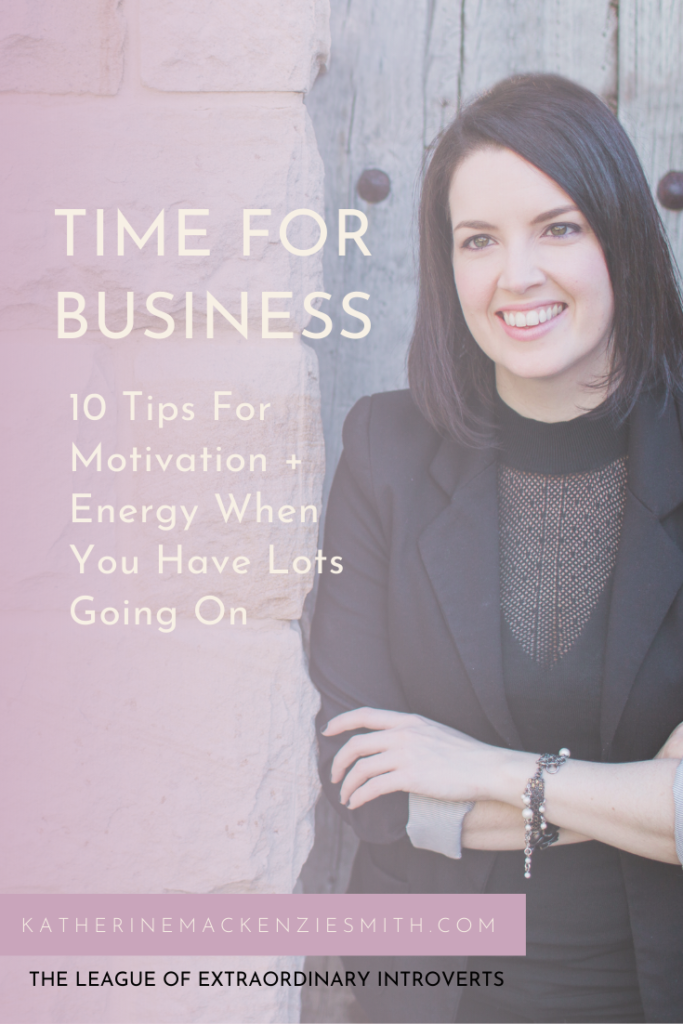 "Woman against wall with text "" 10+ tips for motivation and energy when you have lots going on"""