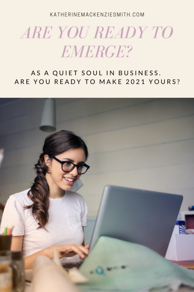 Woman at laptop - Are you ready to emerge? As a quiet soul in business are you ready to make 2021 yours?