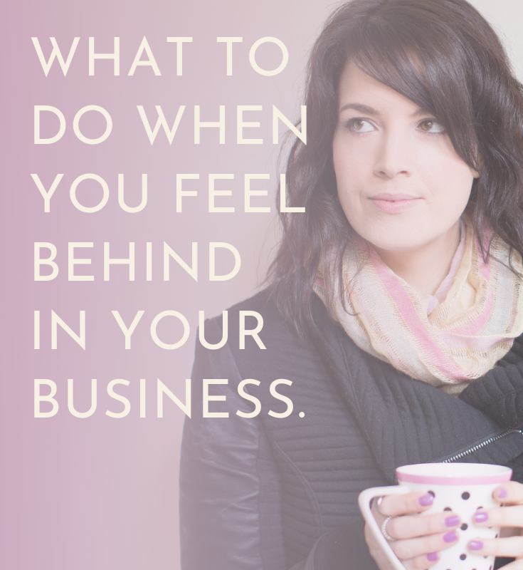 Katherine in purple scarf with coffee cup - Title Reads - What to do when you feel behind in your business.