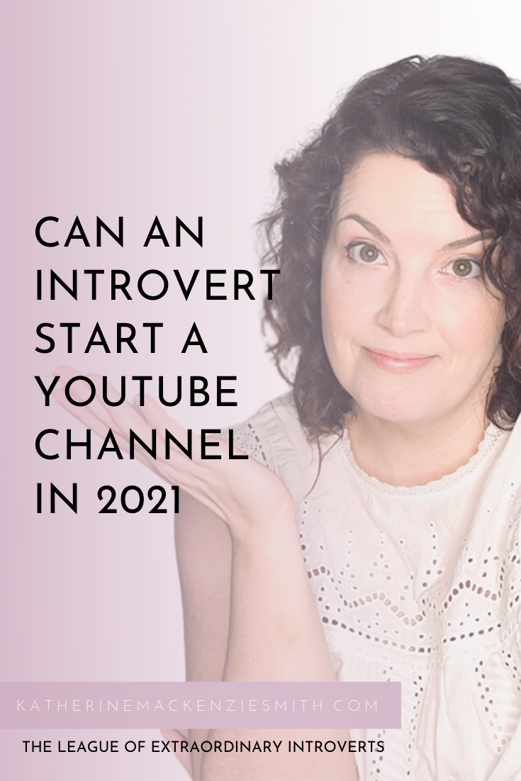 Woman shrugging and looking at camera, purple overlay with text that reads 'can an introvert start a youtube channel in 2021?'