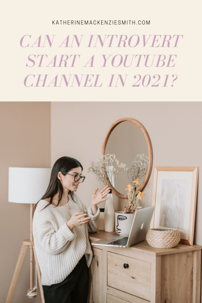 Woman talking to computer webcam, cream header with text that reads 'can an introvert start a youtube channel in 2021?'